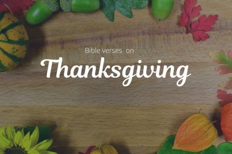 12 Inspirational Thanksgiving Bible Verses