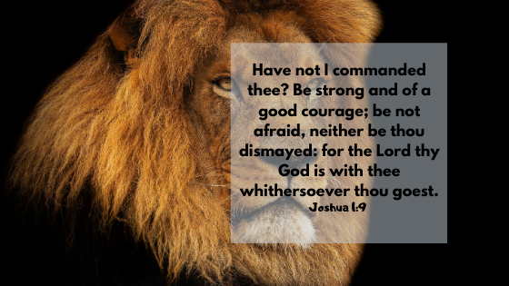 10 Inspirational Bible Verses about Courage and Faith