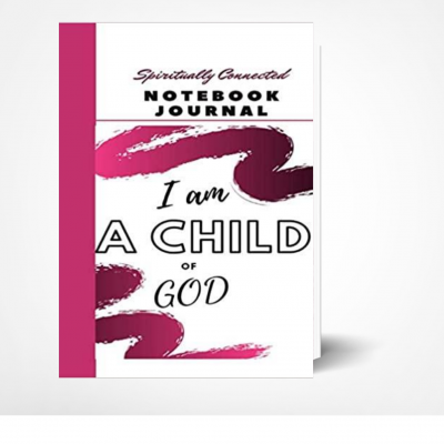 I am a child of God Journal