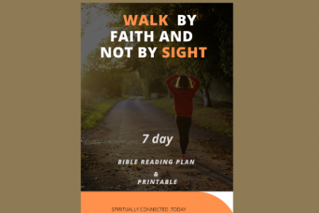 Walk by Faith – Inspirational Daily Bible Reading